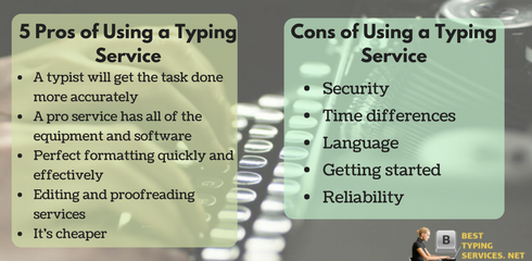 pros and сons of using a typing service